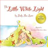 The Little White Light, Judy Lowe, 1492168351