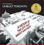 Unbuilt Toronto, Mark Osbaldeston, 1550028359