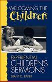 Welcoming the Children, Brant D. Baker, 0806628359