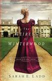 The Heiress of Winterwood, Sarah E. Ladd, 1401688357