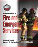 Fundmentals of Fire and Emergency Services, Loyd, Jason B. and Richardson, James D., 0131718355