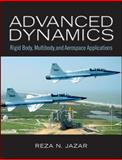 Advanced Dynamics : Rigid Body, Multibody, and Aerospace Applications, Jazar, Reza N., 0470398353