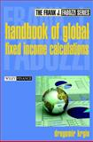 The Handbook of Global Fixed Income Calculations, Dragomir Krgin, 0471218359