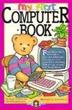 My First Computer Book, David Schiller, 0894808354