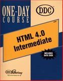 HTML 4.0 Intermediate One Day Course, DDC Publishing Staff, 1562438352