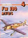 Fw 190 A/F/G/S (Aircraft Monograph , No 4, Part 1), Skupiewski, Adam, 838620835X
