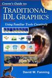 Coyote's Guide to Traditional IDL Graphics : Using Familiar Tools Creatively, David W. Fanning, 0966238354