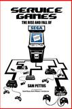 Service Games, Sam Pettus and David Munoz, 1494288354