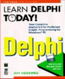 Learn Delphi Today!, Cogswell, Jeff, 1568848358