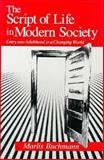 The Script of Life in Modern Society : Entry into Adulthood in a Changing World, Buchmann, Marlis, 0226078353