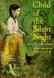 Child of the Silent Night, Edith Fisher Hunter, 0395068355
