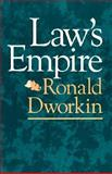 Law's Empire, Dworkin, Ronald M., 0674518365