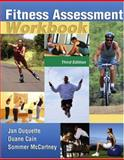 Fitness Assessment Workbook, Duquette, Jan and Cain, Duane O., 0757538363