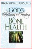 Bone Health, Reginald B. Cherry, 0764228366