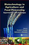 Biotechnology in Agriculture and Food Processing, P. S. Panesar and S. S. Marwaha, 1439888361