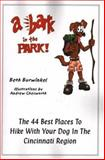 A Bark in the Park, Beth Burwinkel, 0974408360