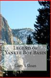 Legend of Yankee Boy Basin, Gary Sloan, 1499108362