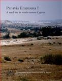 Panayia Ematousa : I: A Rural Site in South-Eastern Cyprus Ii: Political, Cultural, Ethnic and Social Relations in Cyprus. Approaches to Regional Studies, , 8772888369