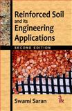Reinforced Soil and its Engineering Applications, Saran, Swami, 9380578369