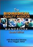 The Biomedical Quality Auditor Handbook, Bruce Haggar, 0873898362