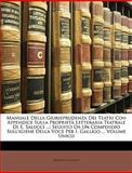 Manuale Della Giurisprudenza Dei Teatri con Appendice Sulla Proprietà Letteraria Teatrale Di E Salucci, Ermanno Salucci, 1147198365