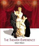 The Theater Experience with Theater Goers Guide, Wilson, Edwin, 0072878363
