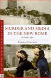 Murder and Media in the New Rome : The Fadda Affair, Simpson, Thomas, 0230108369