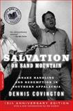 Salvation on Sand Mountain, Dennis Covington, 0306818361