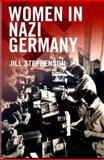 Women in Nazi Germany, Stephenson, Jill, 0582418364