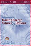 Fundamentals of Trading Energy Futures and Options, Errera, Steven and Brown, Stewart L., 0878148361