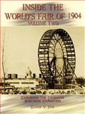 Inside the World's Fair of 1904 : Exploring the Louisiana Purchase Exposition, Fox, Elana V., 1403358362