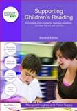 Supporting Children's Reading : A Complete Short Courses for Teaching Assistants, Volunteer Helpers and Parents, Hughes, Margaret and Guppy, Peter, 0415498368