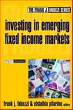 Investing in Emerging Fixed Income Markets, , 0471218367