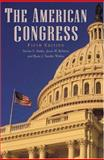 The American Congress, Smith, Steven S. and Roberts, Jason M., 0521708362