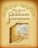 The Joy of Children's Literature, Johnson, Denise, 111129836X