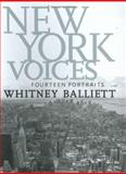 New York Voices, Whitney Balliett and Barbara Kirshenblatt-Gimblett, 1578068363