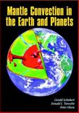 Mantle Convection in the Earth and Planets, Schubert, Gerald and Turcotte, Donald L., 0521798361