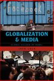 Globalization and Media : Global Village of Babel, Lule, Jack, 0742568369
