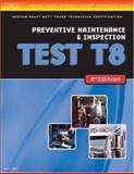 Preventive Maintenance and Inspection Test T8, Delmar Learning Staff, 1418048364