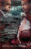 Great White House, Christoph Paul and Brody Thomas, 1492998362
