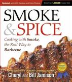 Smoke and Spice, Cheryl Alters Jamison and Bill Jamison, 155832836X