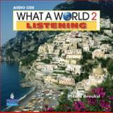 What a World Listening, Broukal, Milada, 0132548364