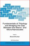 Fundamentals of Tribology and Bridging the Gap Between the Macro- and Micro/Nanoscales, , 0792368363