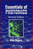 Essentials of Photonics, Rogers, Alan and Rogers, A. J., 0849338360