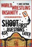 World Wrestling Insanity Presents, James Guttman, 1550228366