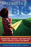 Dreaming Big, Bobb Biehl and Paul Swets, 1934068365