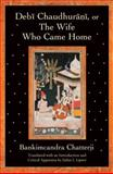 Debi Chaudhurani, or the Wife Who Came Home, Chatterji, Bankim Chandra and Lipner, Julius, 0195388364