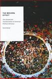 The MoveOn Effect : The Unexpected Transformation of American Political Advocacy, Karpf, David, 0199898367