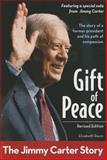Gift of Peace, Revised Edition, Elizabeth Raum, 0310738369
