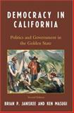 Democracy in California : Politics and Government in the Golden State, Janiskee/Masugi, 0742548368